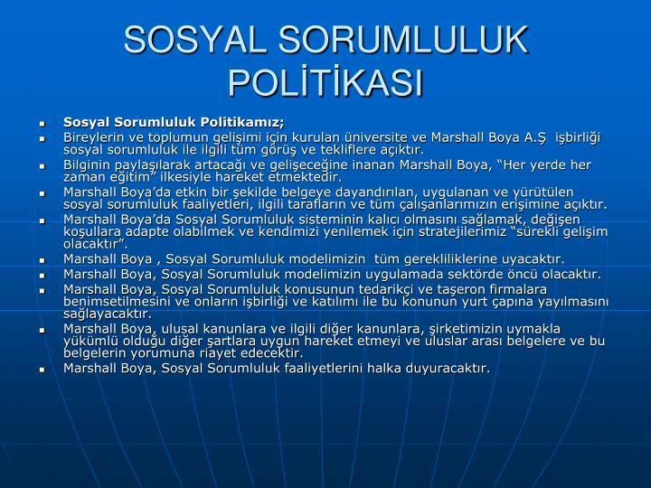SOSYAL SORUMLULUK POLİTİKASI