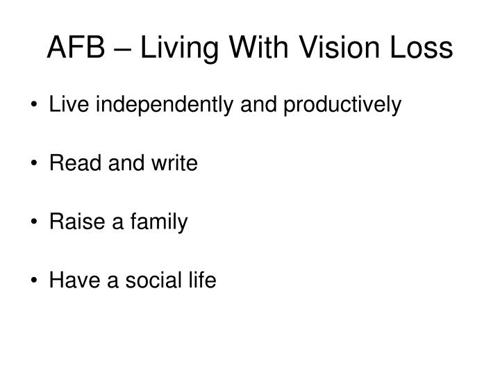 AFB – Living With Vision Loss