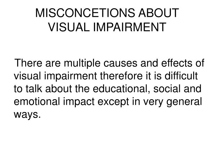 Misconcetions about visual impairment