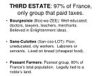 third estate 97 of france only group that paid taxes