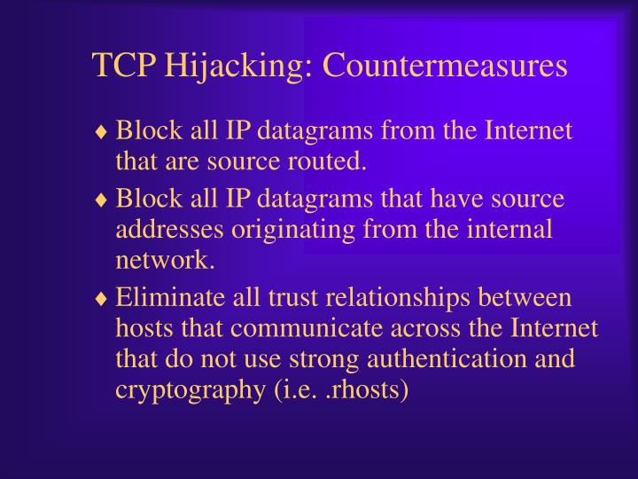 TCP Hijacking: Countermeasures
