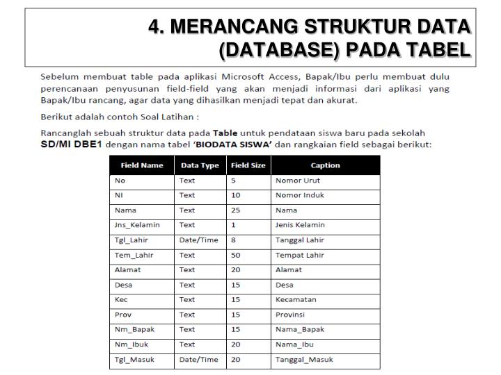4. MERANCANG STRUKTUR DATA (DATABASE) PADA TABEL