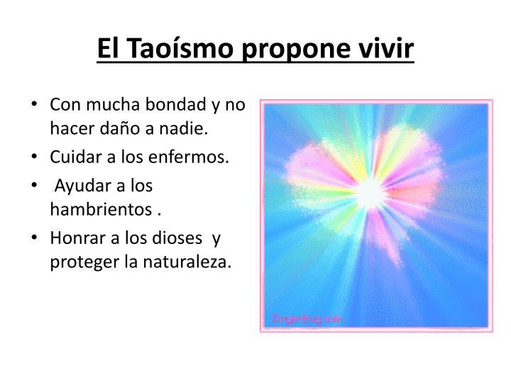 El Taoísmo propone vivir
