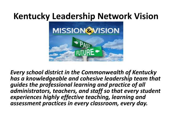Kentucky Leadership Network Vision