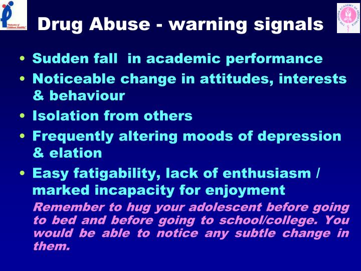 Drug Abuse - warning signals