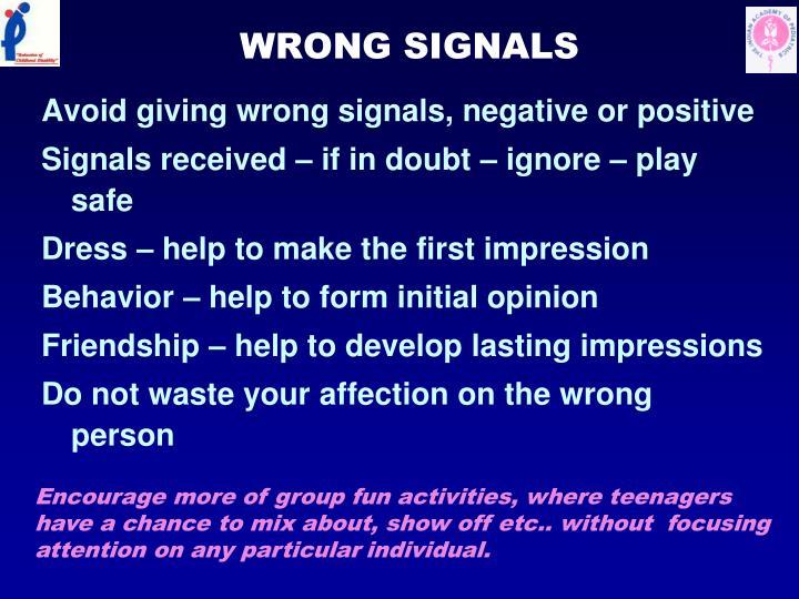 WRONG SIGNALS