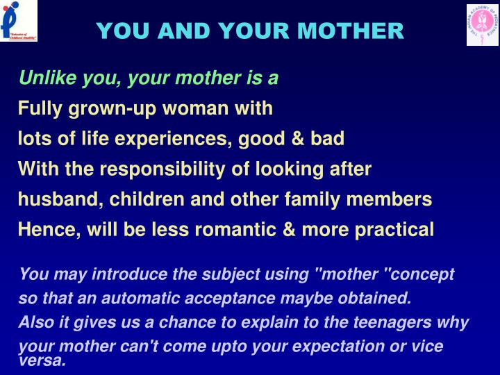 YOU AND YOUR MOTHER
