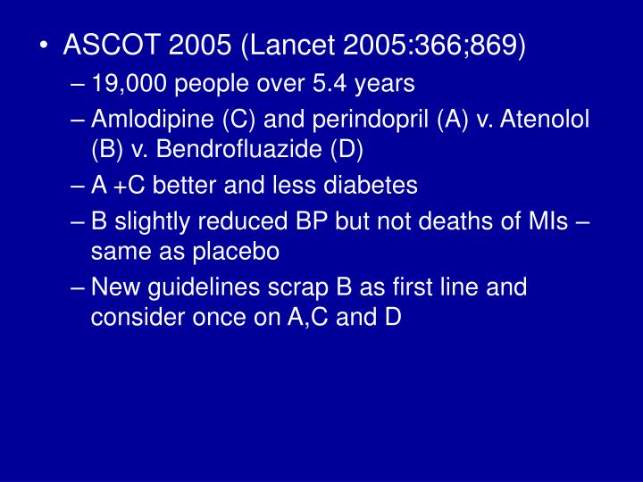 ASCOT 2005 (Lancet 2005:366;869)