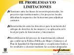 iii problemas y o limitaciones1