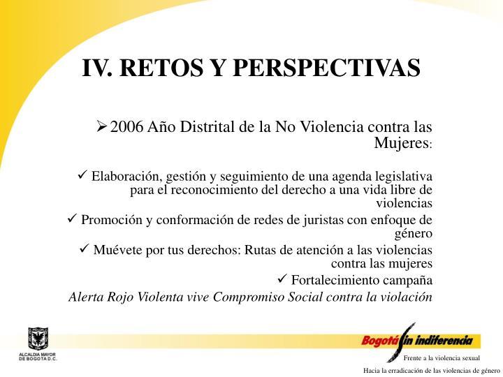 IV. RETOS Y PERSPECTIVAS