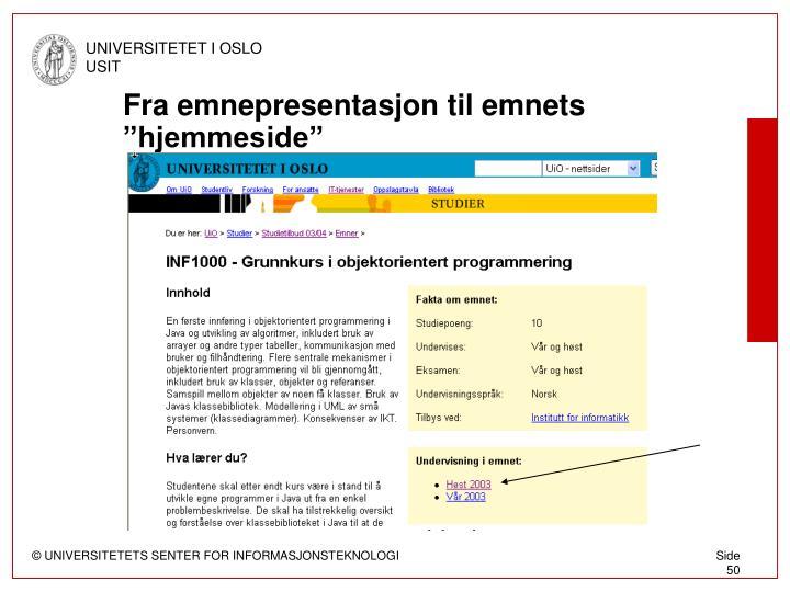 """Fra emnepresentasjon til emnets """"hjemmeside"""""""