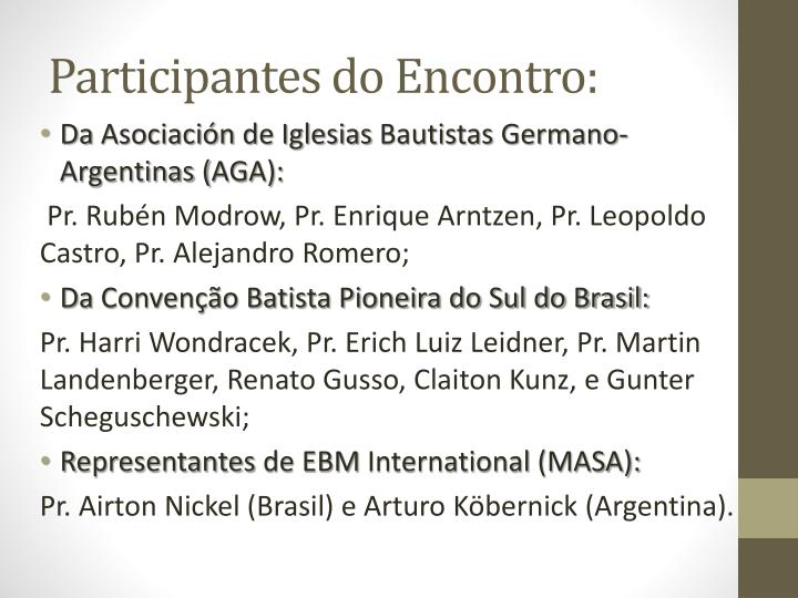 Participantes do Encontro: