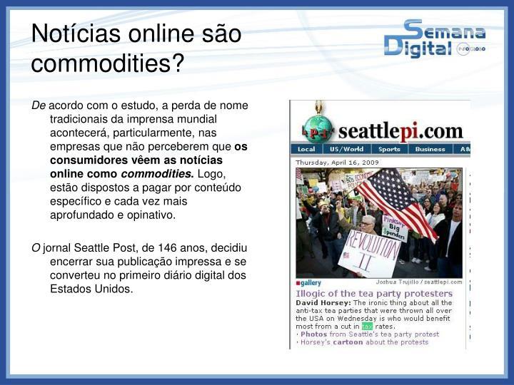 Notícias online são commodities?