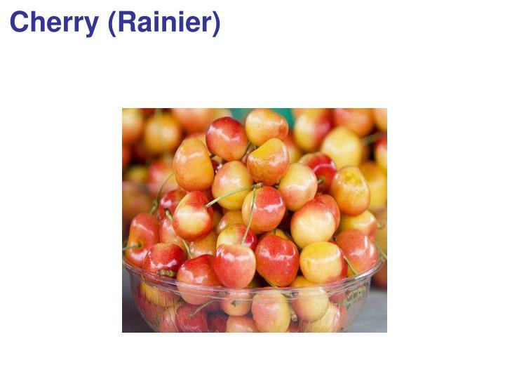 Cherry (Rainier)