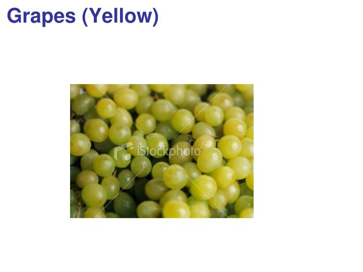 Grapes (Yellow)