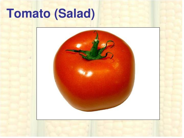 Tomato (Salad)