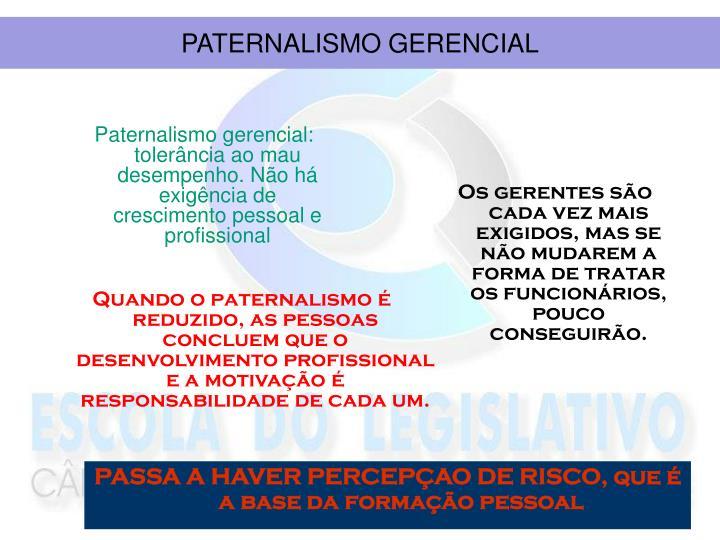 PATERNALISMO GERENCIAL