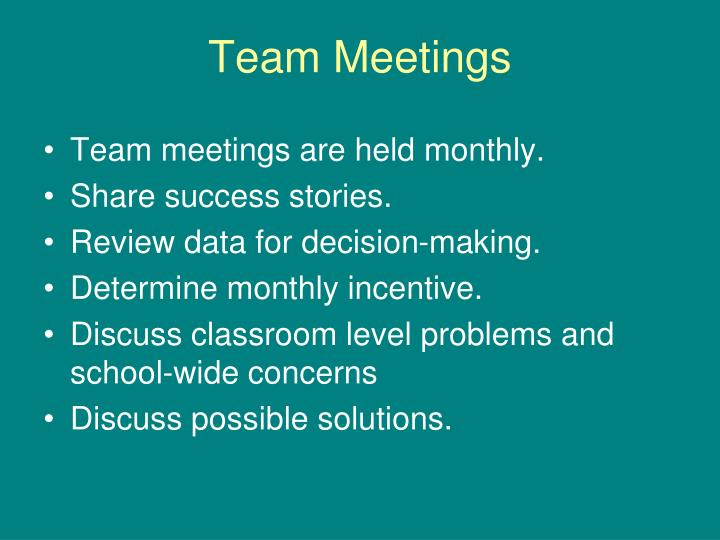 Team Meetings