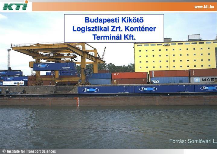 Budapesti Kikötő Logisztikai Zrt. Konténer Terminál Kft.