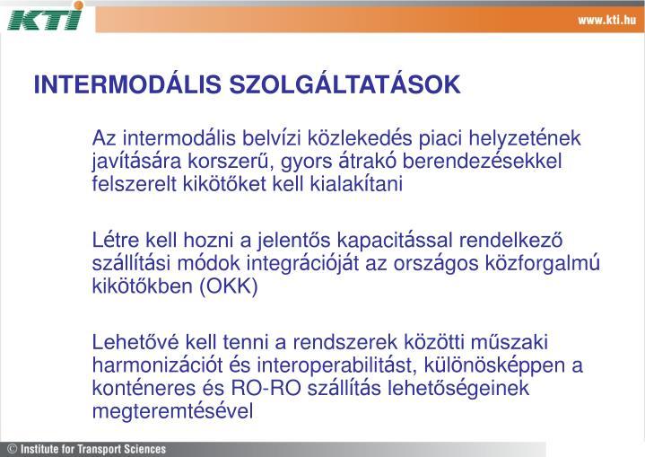 INTERMODÁLIS SZOLGÁLTATÁSOK