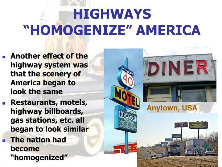 "HIGHWAYS ""HOMOGENIZE"" AMERICA"