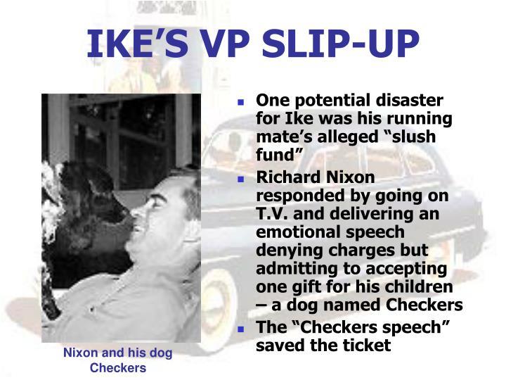 IKE'S VP SLIP-UP
