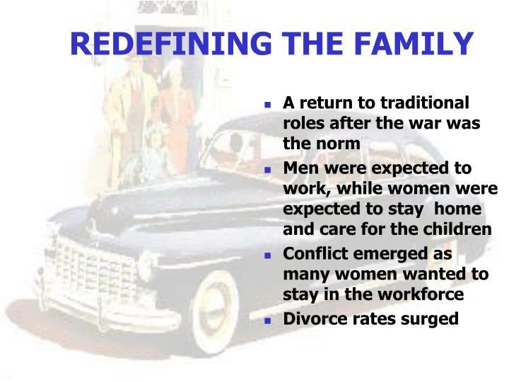 REDEFINING THE FAMILY