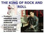 the king of rock and roll