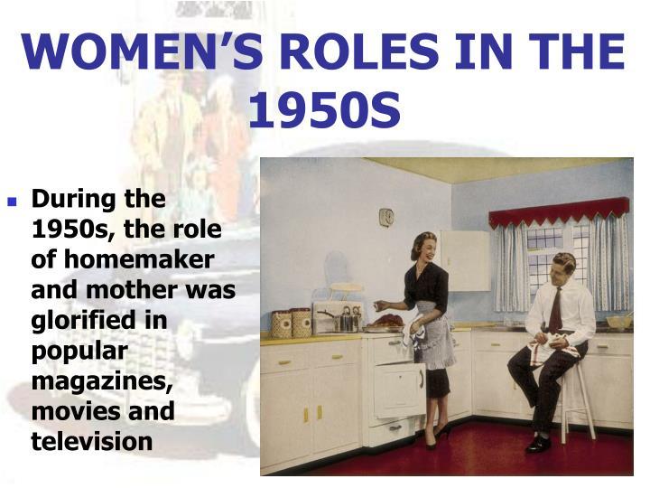 WOMEN'S ROLES IN THE 1950S