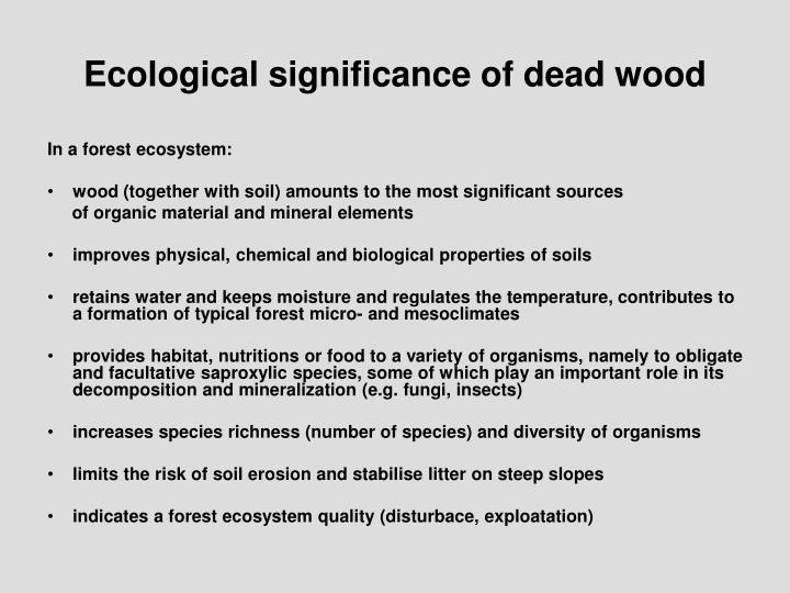 Ecological significance of dead wood