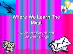 where we learn the most