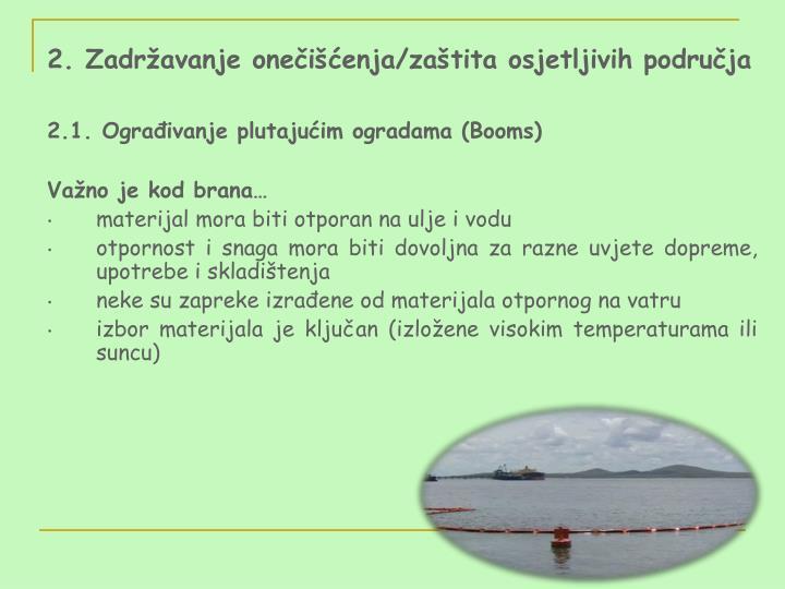 2. Zadržavanje onečišćenja/zaštita osjetljivih područja
