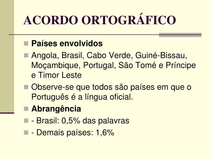 ACORDO ORTOGRÁFICO