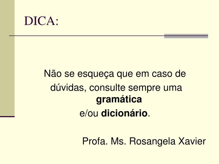 DICA: