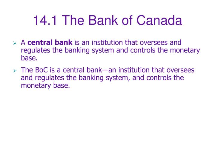 14.1 The Bank of Canada