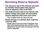 borrowing reserve deposits