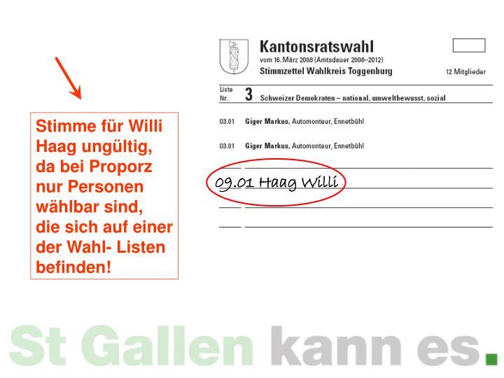 Stimme für Willi Haag ungültig, da bei Proporz nur Personen wählbar sind,