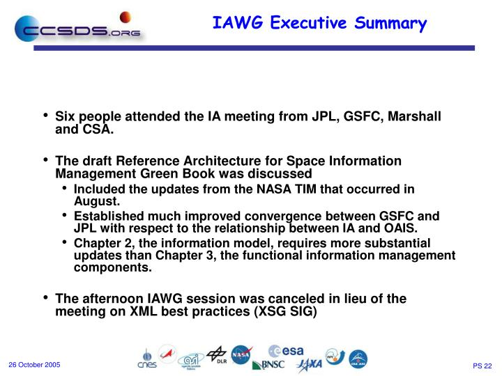 Six people attended the IA meeting from JPL, GSFC, Marshall and CSA.