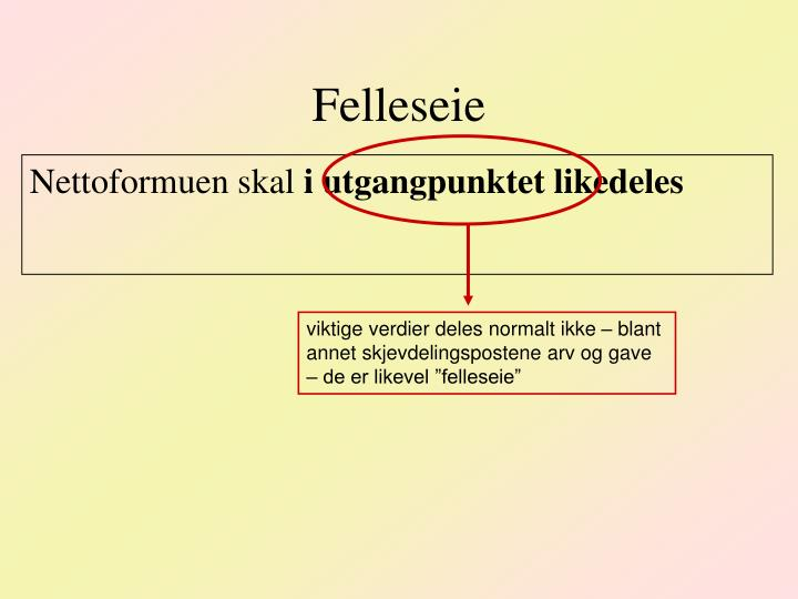 Felleseie