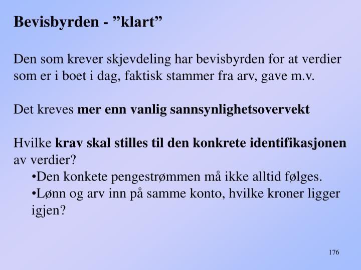 "Bevisbyrden - ""klart"""