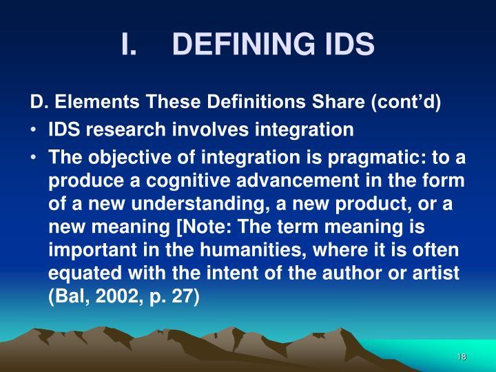 I.    DEFINING IDS
