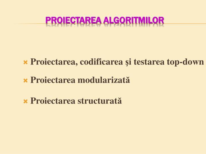 Proiectarea, codificarea