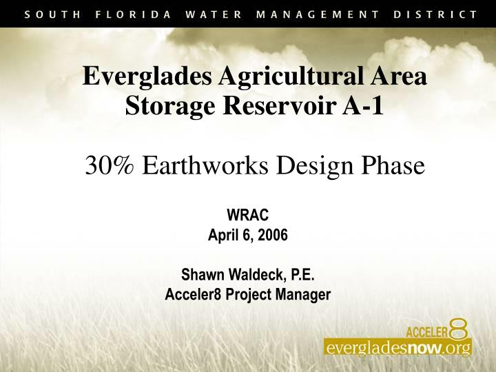 Everglades agricultural area storage reservoir a 1 30 earthworks design phase