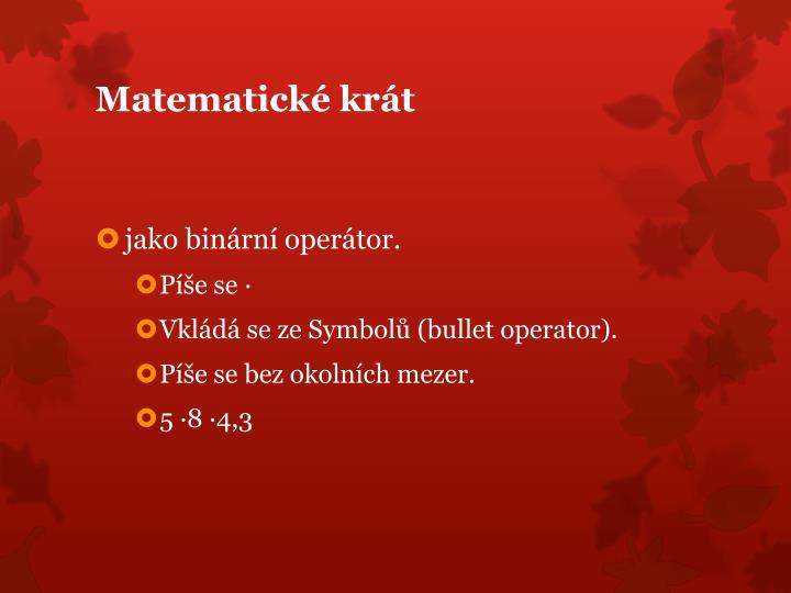 Matematické krát