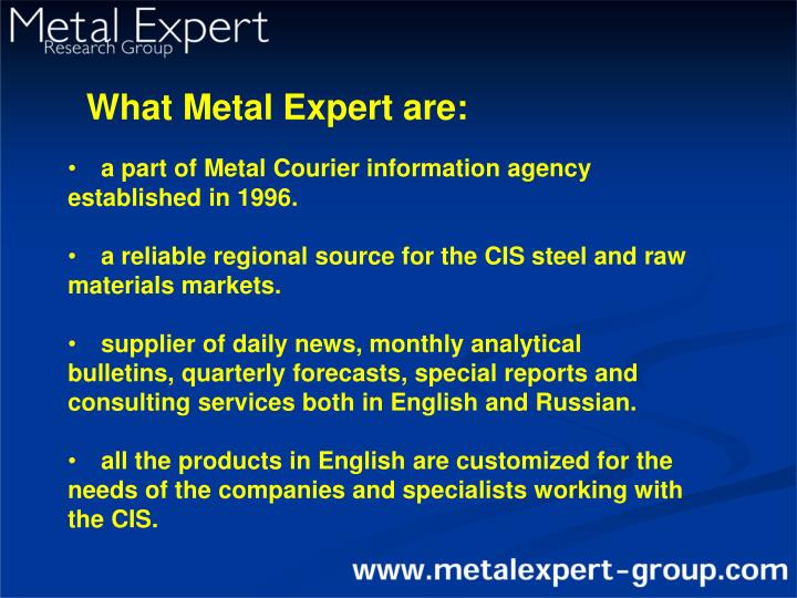 What Metal Expert are: