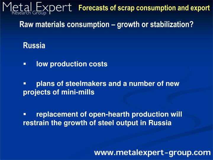 Forecasts of scrap consumption and export
