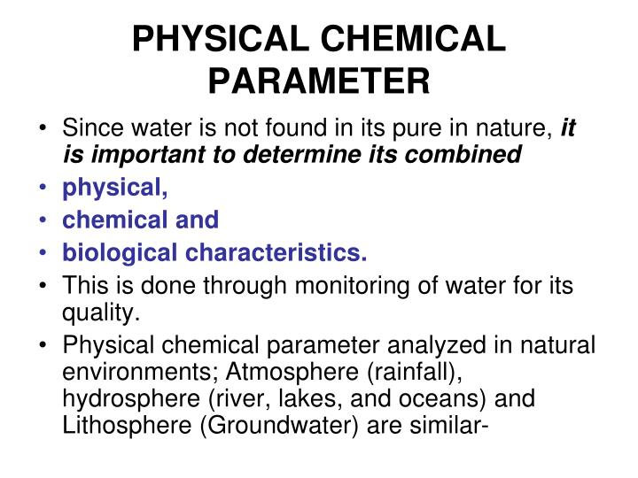 chemical parameters of fresh waters The three main types of water are freshwater, brackish water, and saltwater in  this lesson, we're going to discuss the physical and chemical attributes of each of .