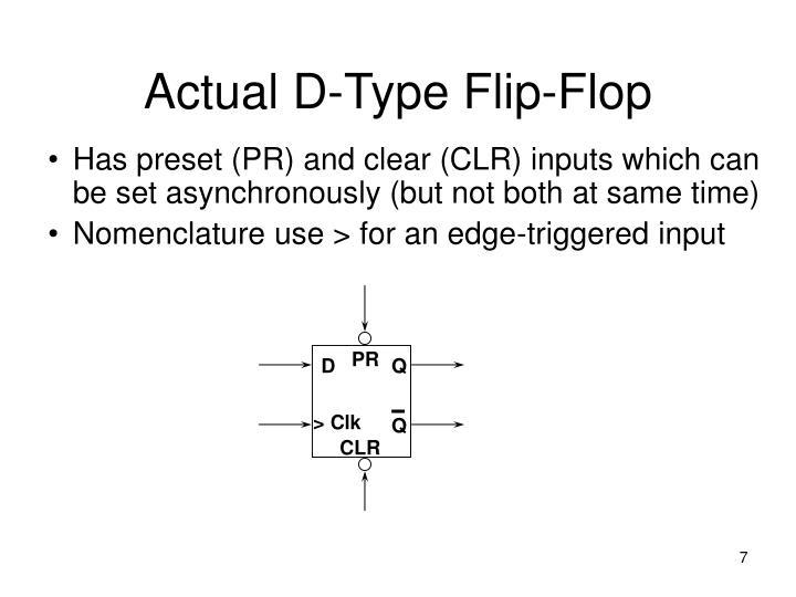 Actual D-Type Flip-Flop