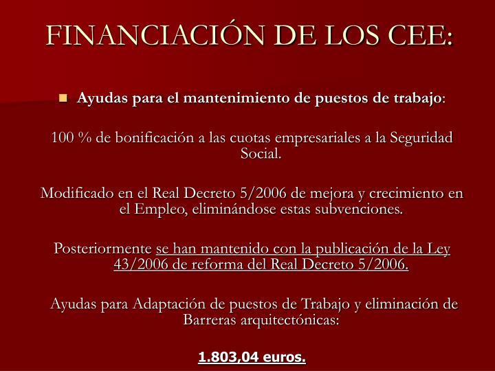 FINANCIACIÓN DE LOS CEE:
