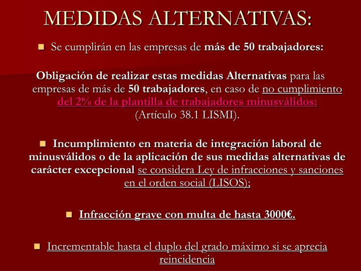 MEDIDAS ALTERNATIVAS: